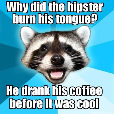 Hipster joke