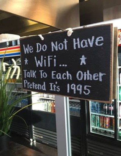 We Do Not Have WiFi…