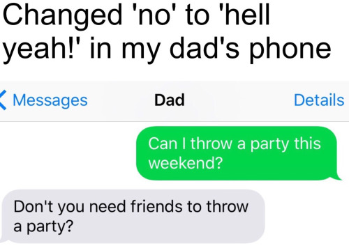 changing no to hell yeah on dad's phone
