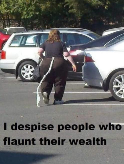 Flaunting wealth.